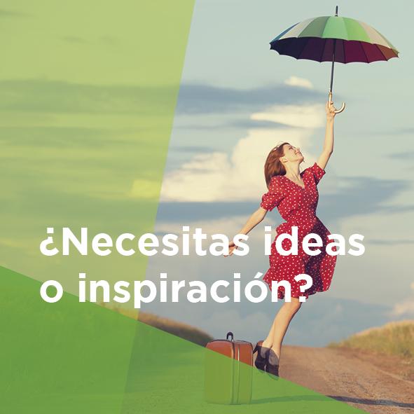Necesitas inspiración